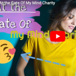 How to Find Peace of Mind-At The Gate Of My Mind Charity