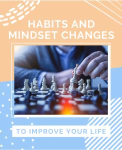 Habits and Mindset