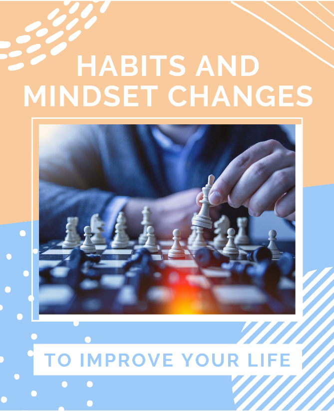 Habits and Mindset
