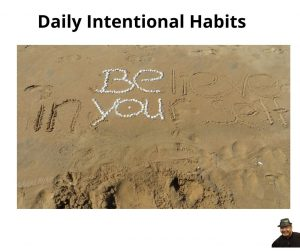 Daily Intentional Habits